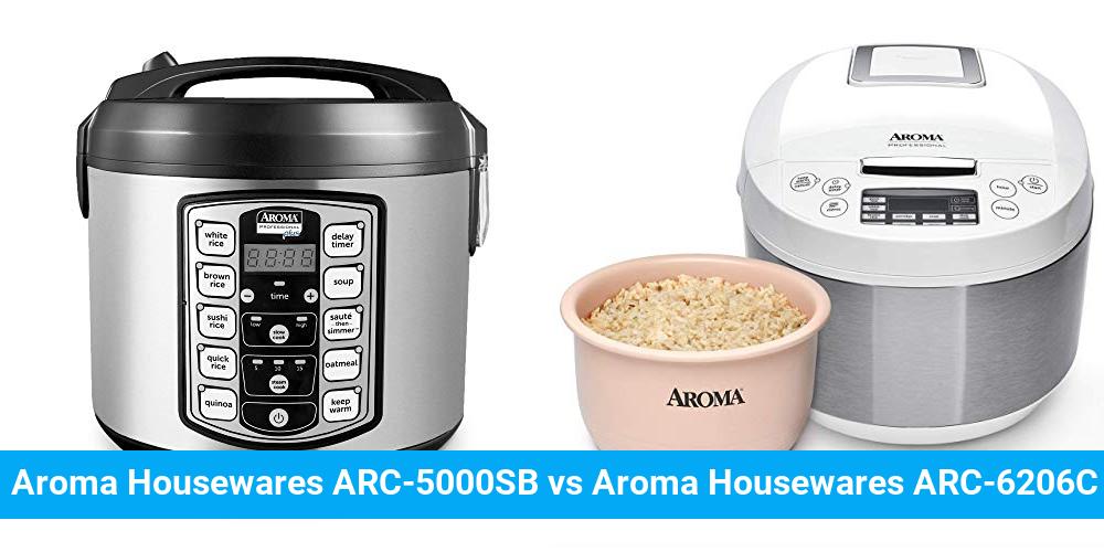 Aroma Housewares ARC-5000SB vs Aroma Housewares ARC-6206C