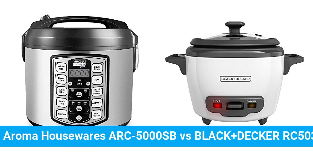 Aroma Housewares ARC-5000SB vs BLACK+DECKER RC503