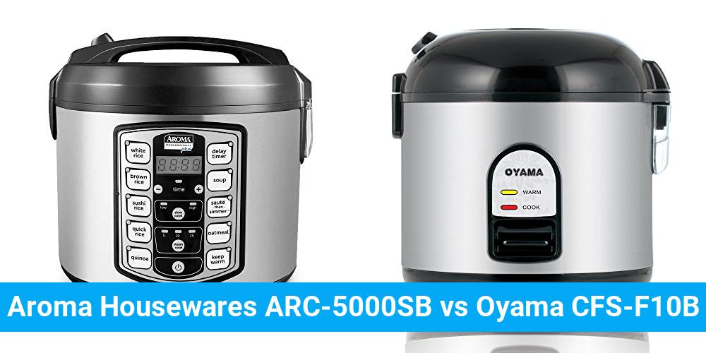 Aroma Housewares ARC-5000SB vs Oyama CFS-F10B