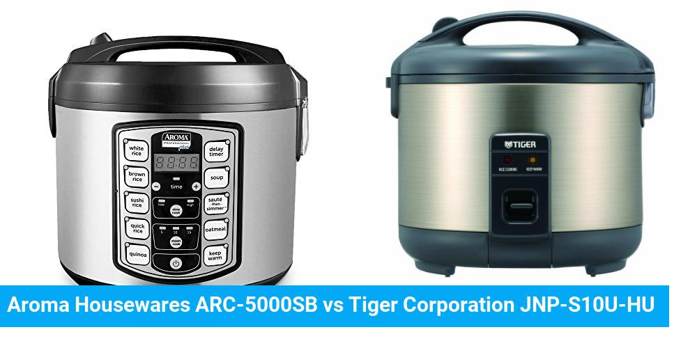 Aroma Housewares ARC-5000SB vs Tiger Corporation JNP-S10U-HU