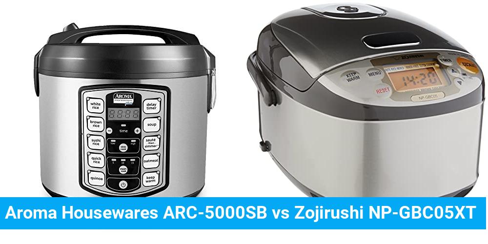 Aroma Housewares ARC-5000SB vs Zojirushi NP-GBC05XT