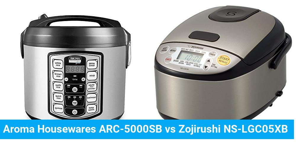 Aroma Housewares ARC-5000SB vs Zojirushi NS-LGC05XB