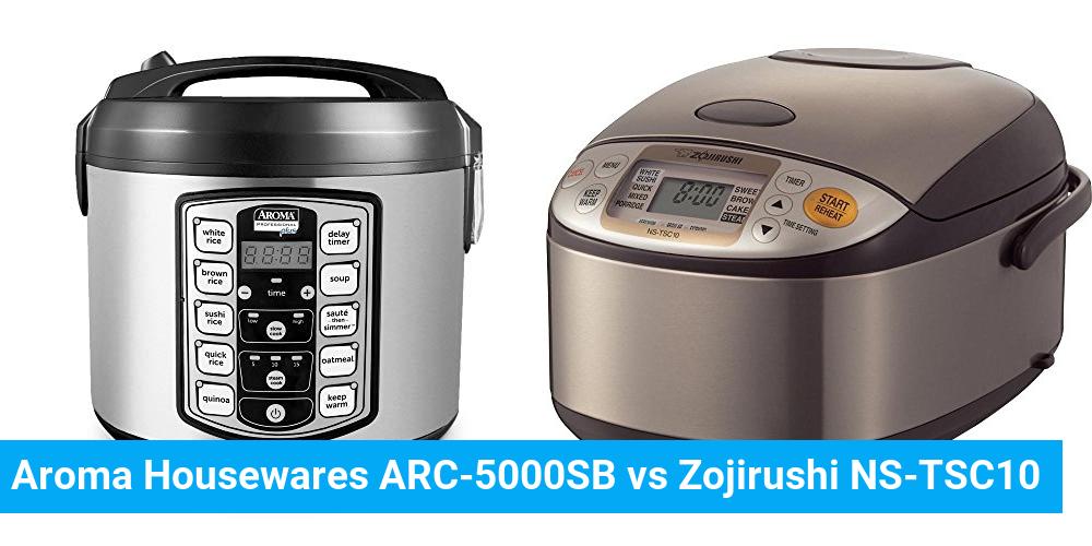Aroma Housewares ARC-5000SB vs Zojirushi NS-TSC10