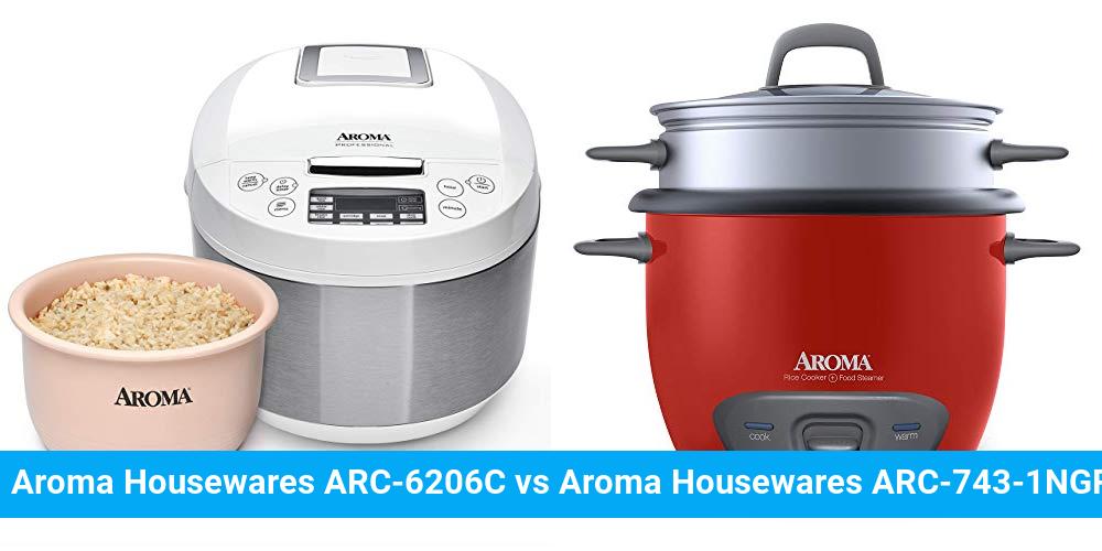 Aroma Housewares ARC-6206C vs Aroma Housewares ARC-743-1NGR