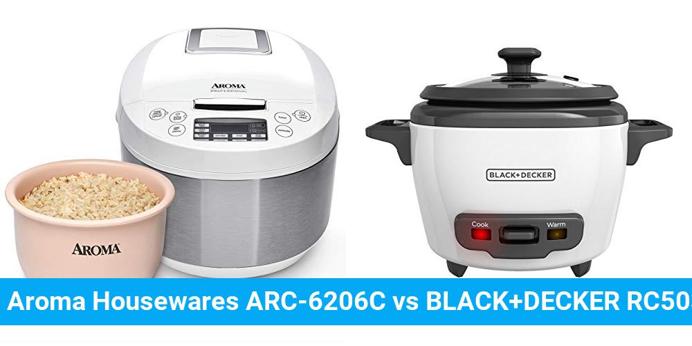 Aroma Housewares ARC-6206C vs BLACK+DECKER RC503