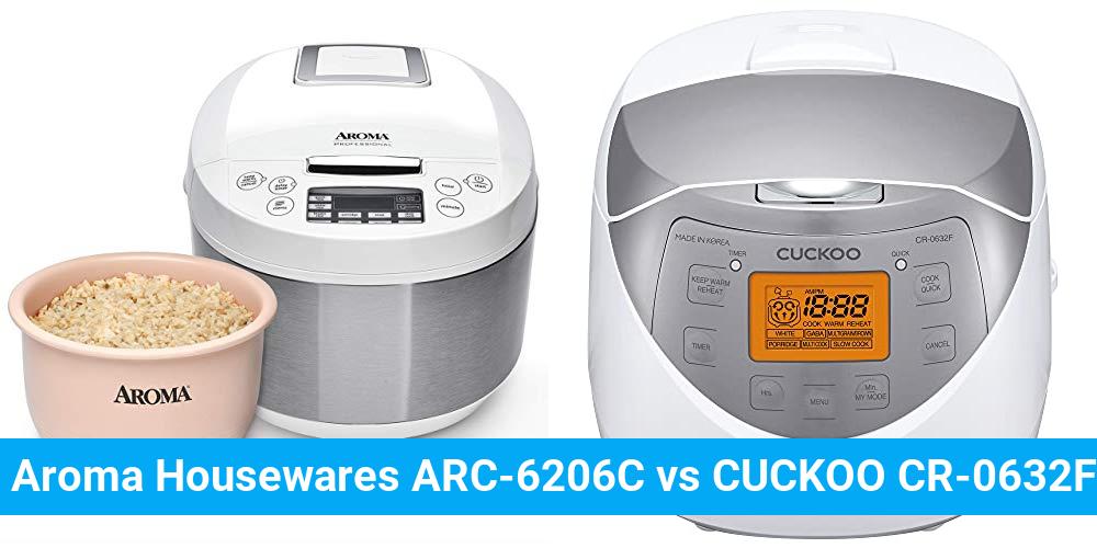 Aroma Housewares ARC-6206C vs CUCKOO CR-0632F