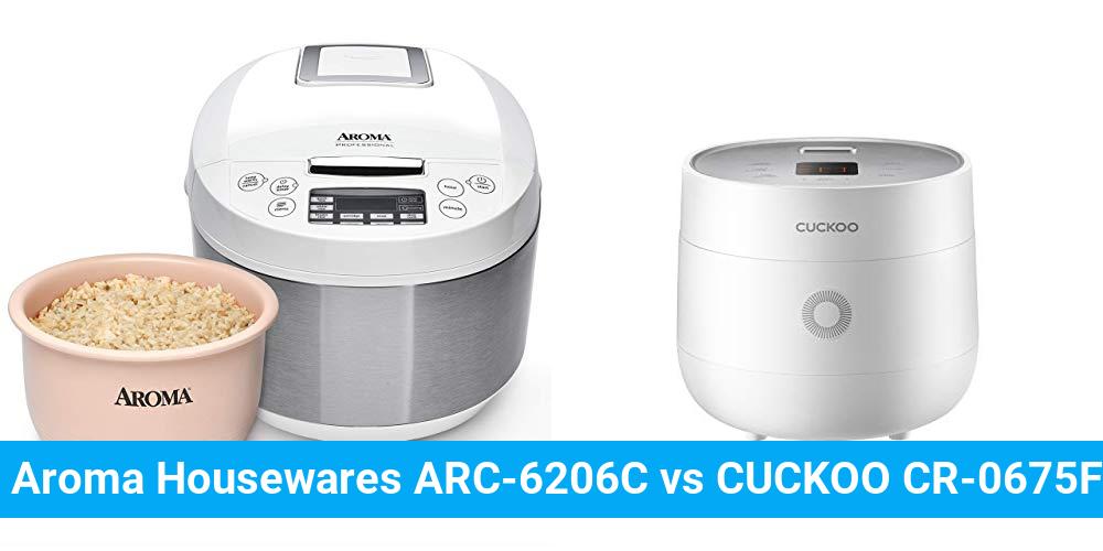 Aroma Housewares ARC-6206C vs CUCKOO CR-0675FW