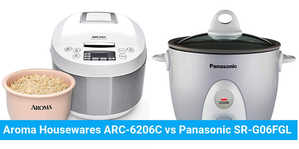 Aroma Housewares ARC-6206C vs Panasonic SR-G06FGL