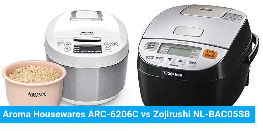 Aroma Housewares ARC-6206C vs Zojirushi NL-BAC05SB
