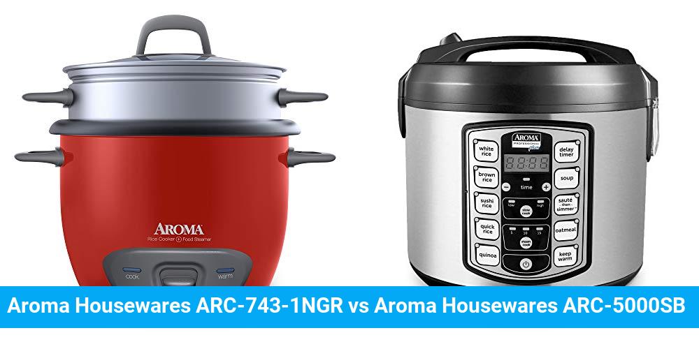 Aroma Housewares ARC-743-1NGR vs Aroma Housewares ARC-5000SB