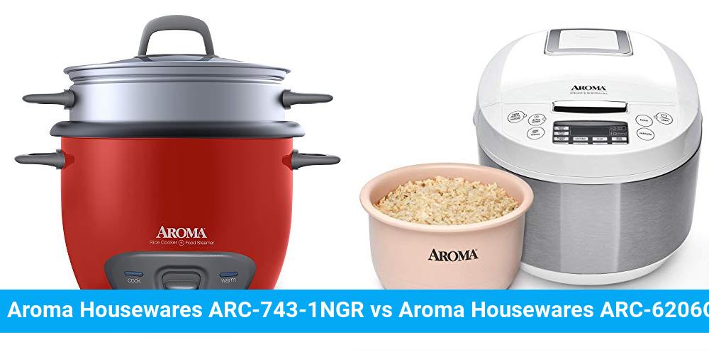 Aroma Housewares ARC-743-1NGR vs Aroma Housewares ARC-6206C