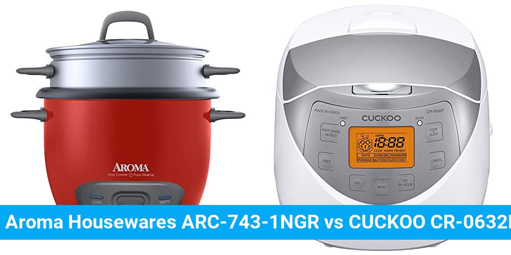 Aroma Housewares ARC-743-1NGR vs CUCKOO CR-0632F
