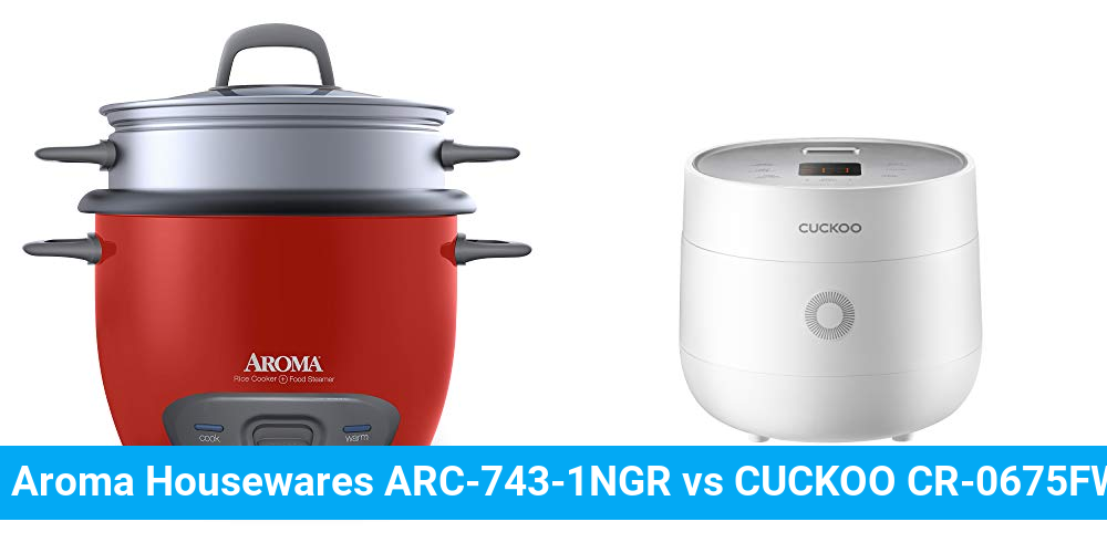 Aroma Housewares ARC-743-1NGR vs CUCKOO CR-0675FW