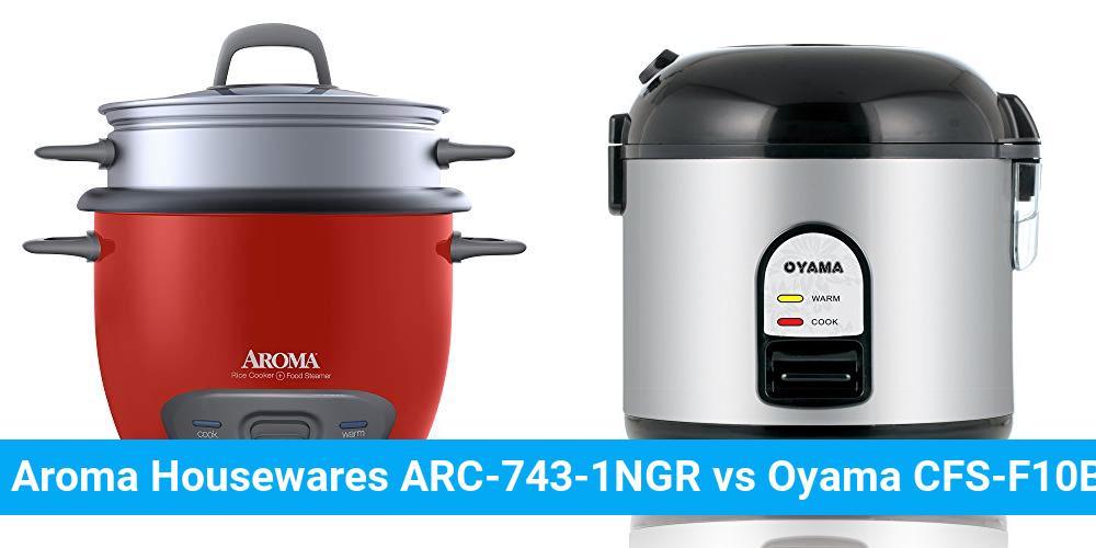 Aroma Housewares ARC-743-1NGR vs Oyama CFS-F10B