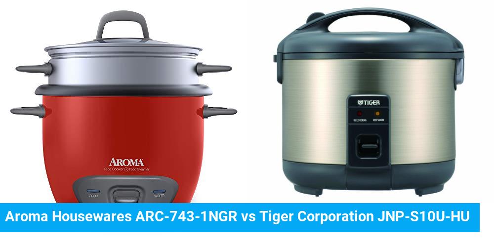 Aroma Housewares ARC-743-1NGR vs Tiger Corporation JNP-S10U-HU