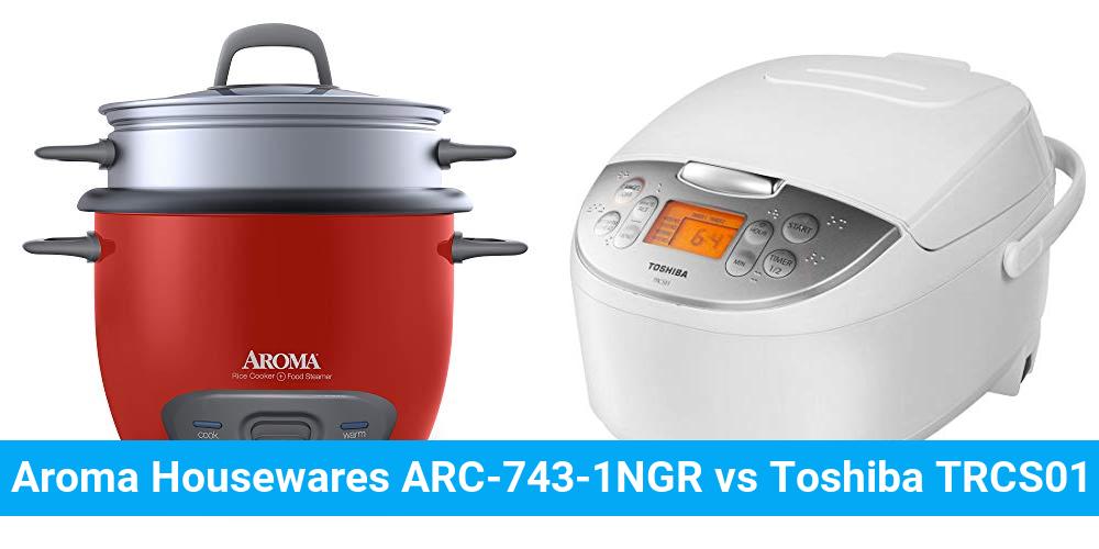 Aroma Housewares ARC-743-1NGR vs Toshiba TRCS01