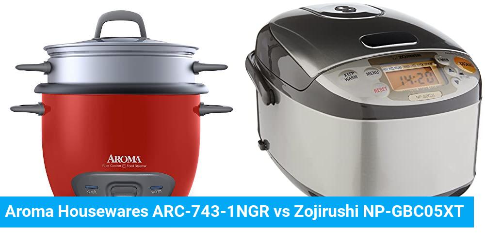 Aroma Housewares ARC-743-1NGR vs Zojirushi NP-GBC05XT