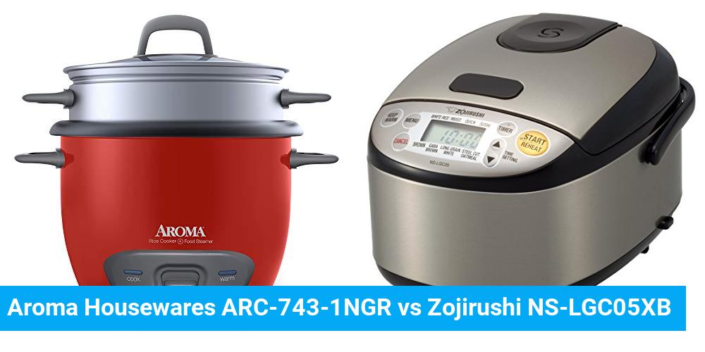 Aroma Housewares ARC-743-1NGR vs Zojirushi NS-LGC05XB