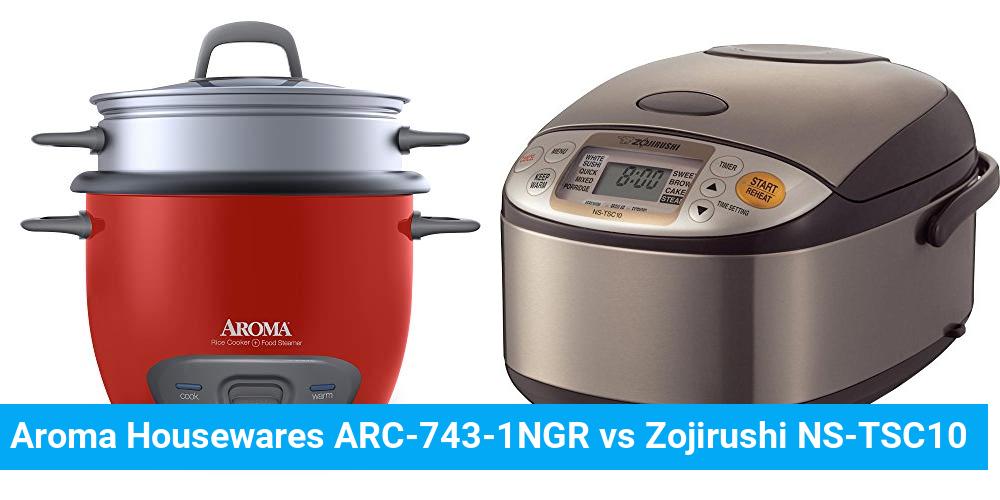 Aroma Housewares ARC-743-1NGR vs Zojirushi NS-TSC10