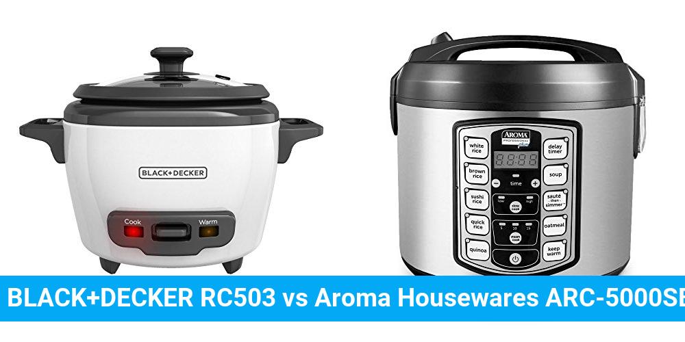 BLACK+DECKER RC503 vs Aroma Housewares ARC-5000SB