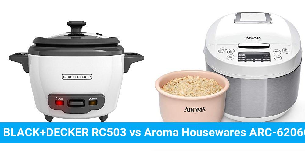 BLACK+DECKER RC503 vs Aroma Housewares ARC-6206C