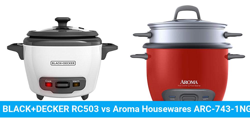BLACK+DECKER RC503 vs Aroma Housewares ARC-743-1NGR