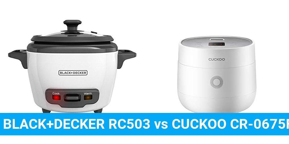 BLACK+DECKER RC503 vs CUCKOO CR-0675FW