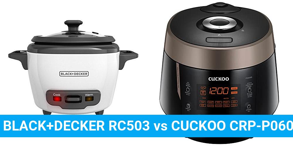 BLACK+DECKER RC503 vs CUCKOO CRP-P0609S