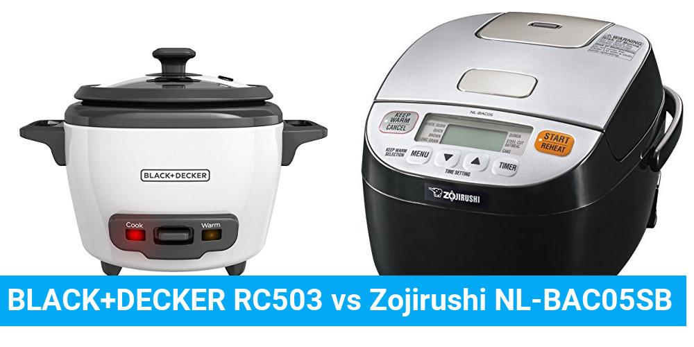 BLACK+DECKER RC503 vs Zojirushi NL-BAC05SB