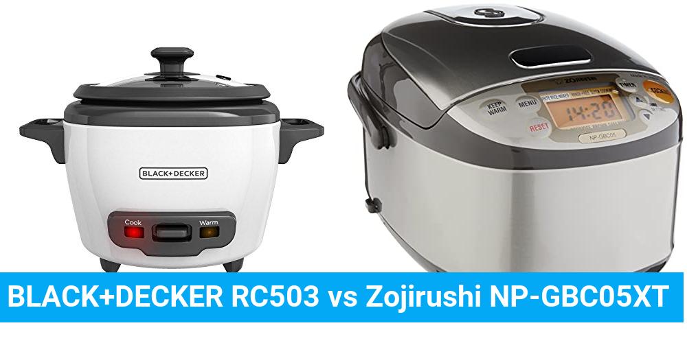 BLACK+DECKER RC503 vs Zojirushi NP-GBC05XT