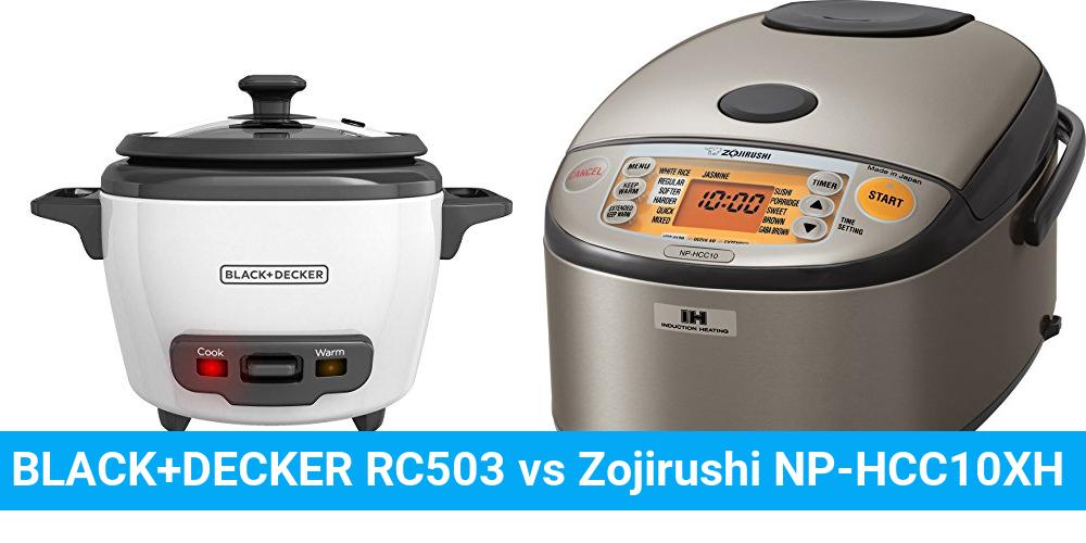 BLACK+DECKER RC503 vs Zojirushi NP-HCC10XH