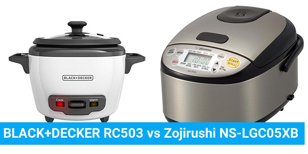 BLACK+DECKER RC503 vs Zojirushi NS-LGC05XB