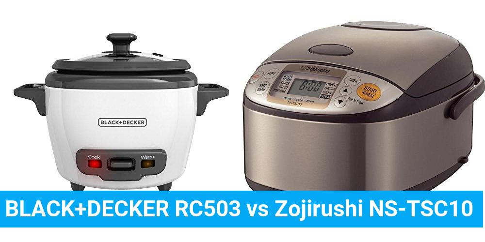 BLACK+DECKER RC503 vs Zojirushi NS-TSC10