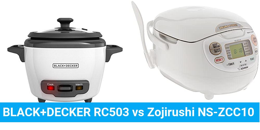 BLACK+DECKER RC503 vs Zojirushi NS-ZCC10