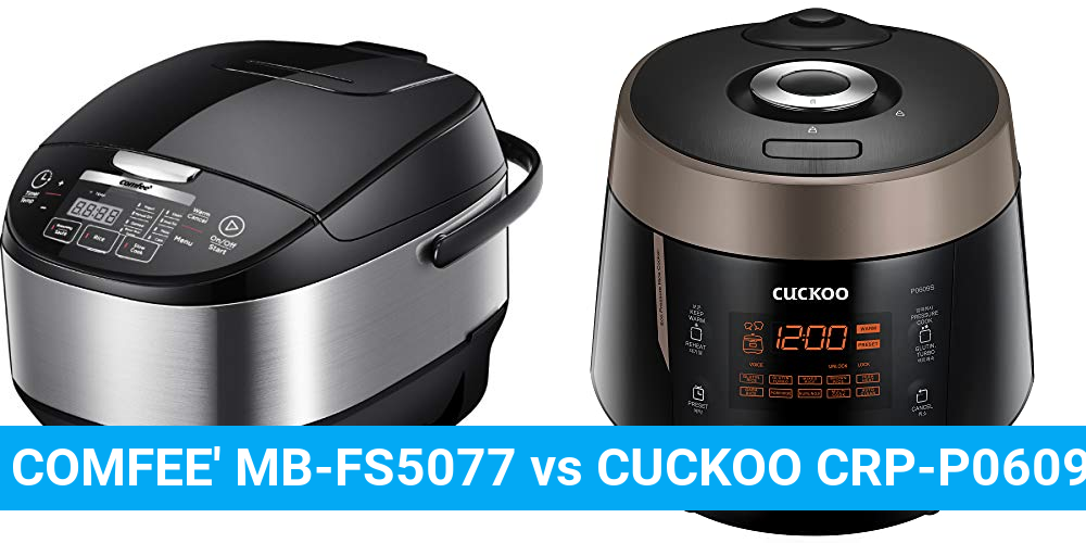 COMFEE' MB-FS5077 vs CUCKOO CRP-P0609S