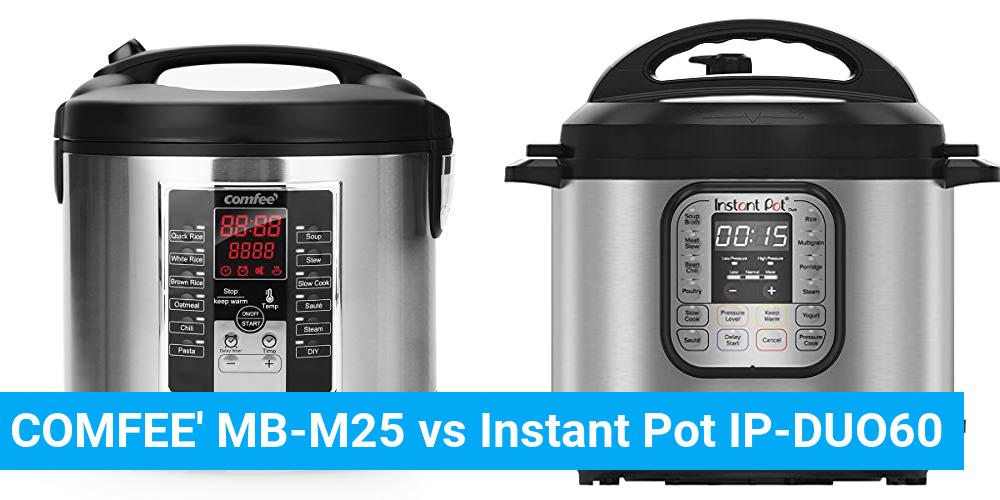 COMFEE' MB-M25 vs Instant Pot IP-DUO60