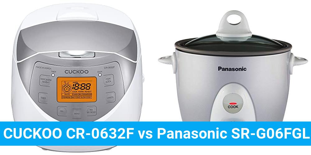 CUCKOO CR-0632F vs Panasonic SR-G06FGL