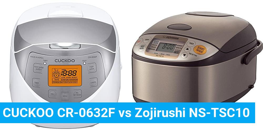 CUCKOO CR-0632F vs Zojirushi NS-TSC10
