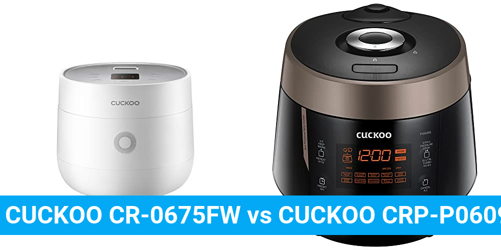 CUCKOO CR-0675FW vs CUCKOO CRP-P0609S