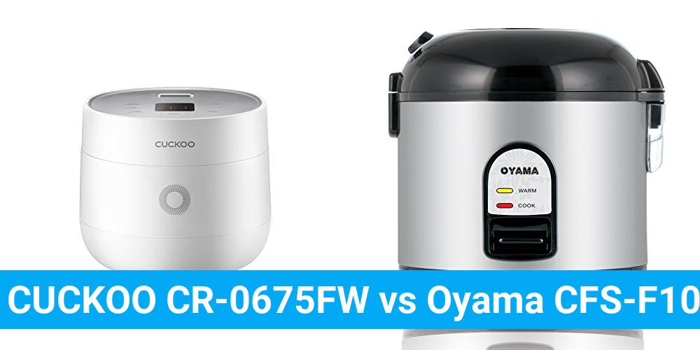 CUCKOO CR-0675FW vs Oyama CFS-F10B