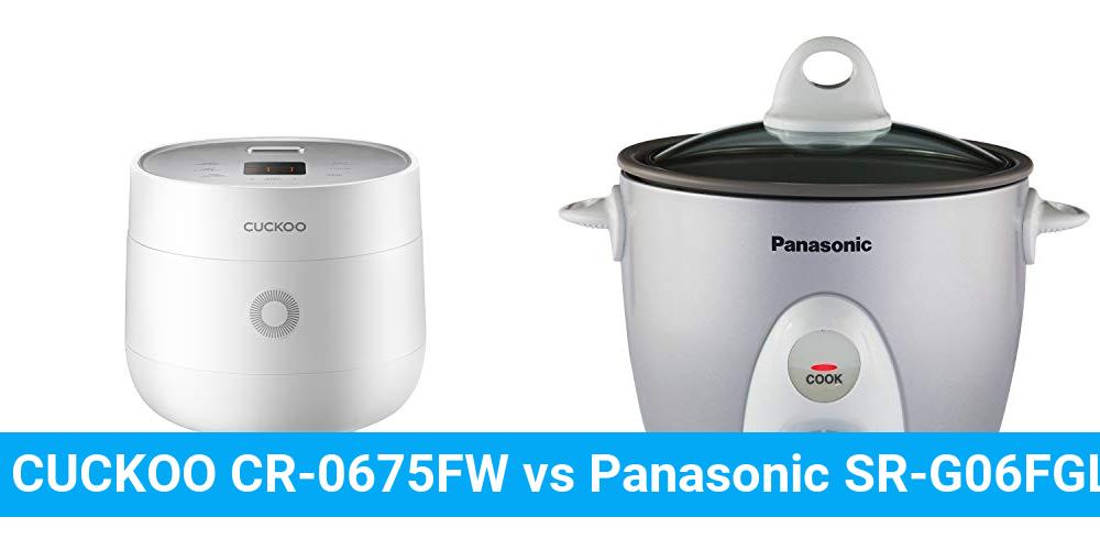CUCKOO CR-0675FW vs Panasonic SR-G06FGL