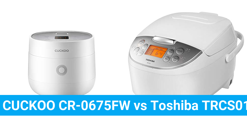 CUCKOO CR-0675FW vs Toshiba TRCS01