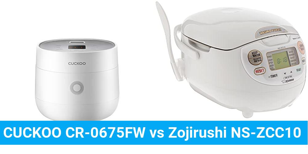 CUCKOO CR-0675FW vs Zojirushi NS-ZCC10