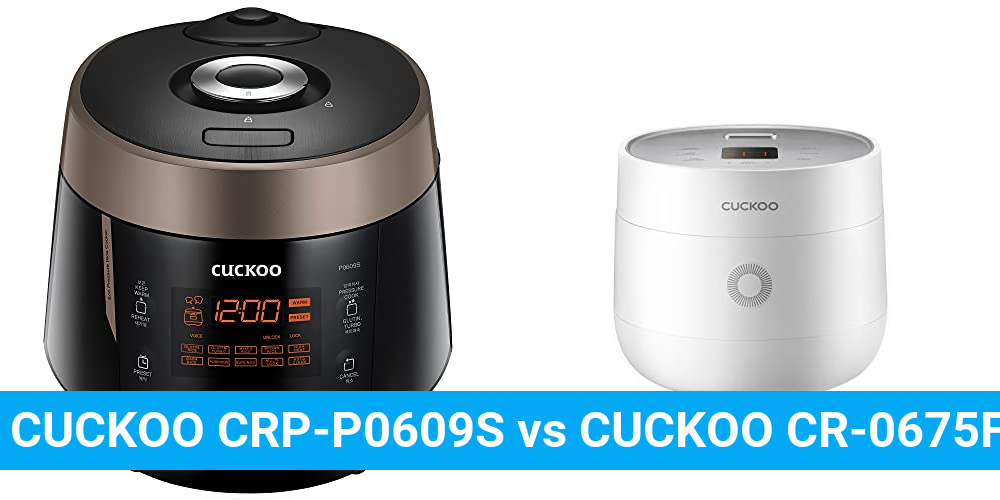 CUCKOO CRP-P0609S vs CUCKOO CR-0675FW