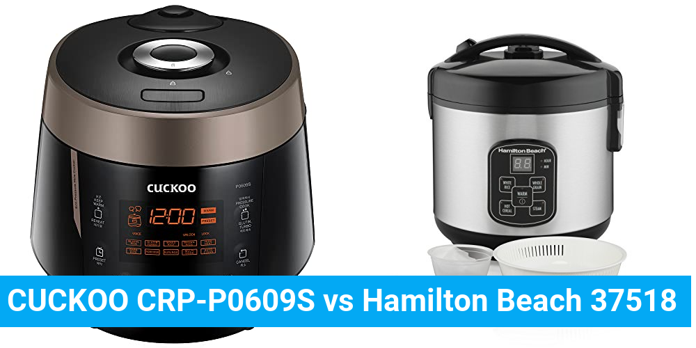 CUCKOO CRP-P0609S vs Hamilton Beach 37518