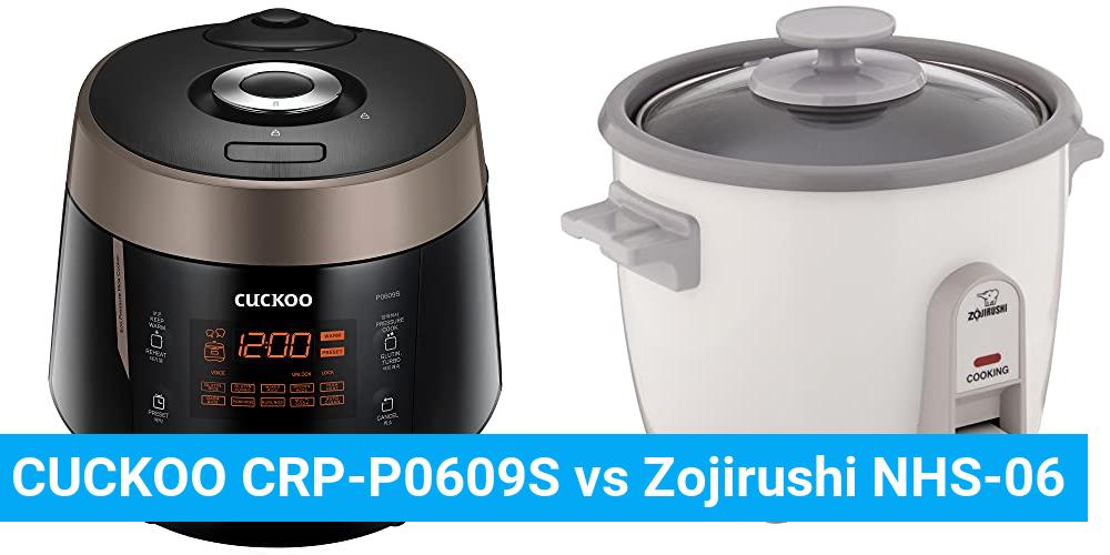 CUCKOO CRP-P0609S vs Zojirushi NHS-06