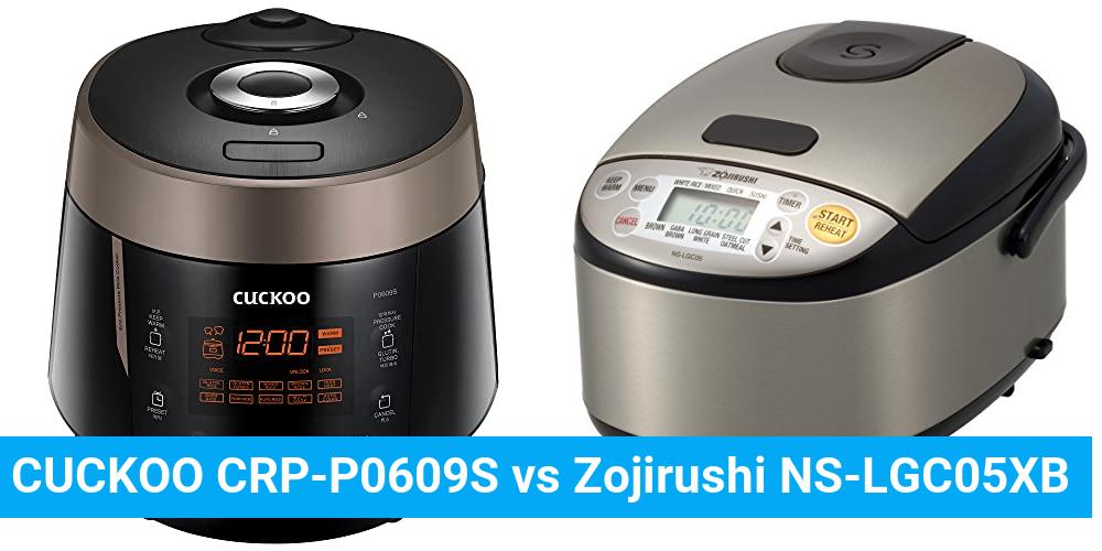 CUCKOO CRP-P0609S vs Zojirushi NS-LGC05XB