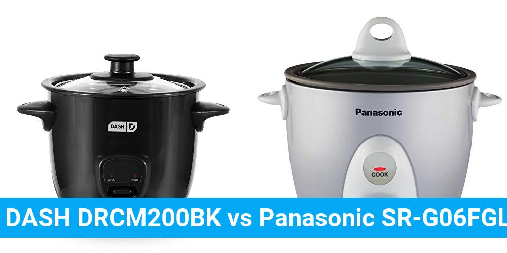DASH DRCM200BK vs Panasonic SR-G06FGL