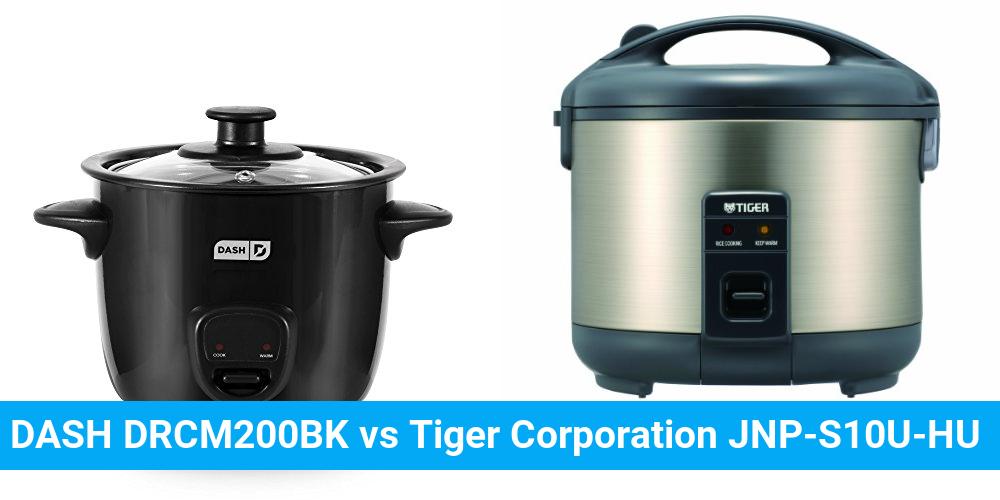 DASH DRCM200BK vs Tiger Corporation JNP-S10U-HU