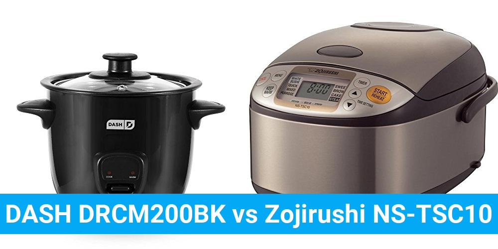 DASH DRCM200BK vs Zojirushi NS-TSC10